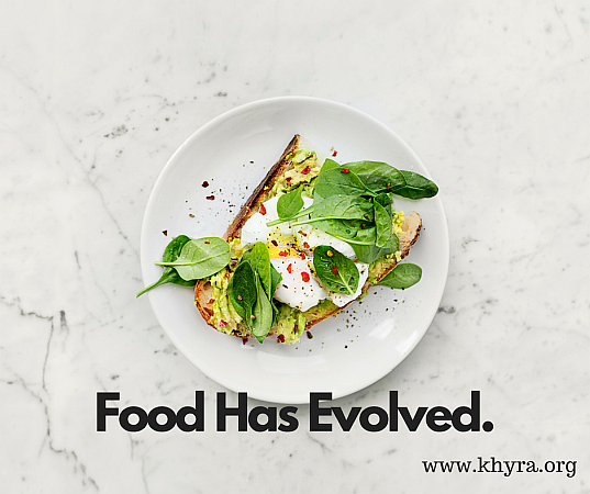 Food Has Evolved