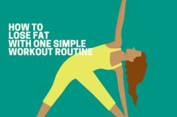 How To Lose Fat With One Simple Workout Routine